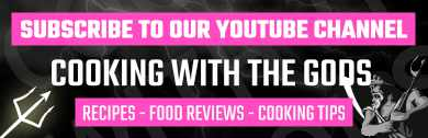 Subscribe to Cooking With The Gods YouTube Channel For All Our Latest Recipes